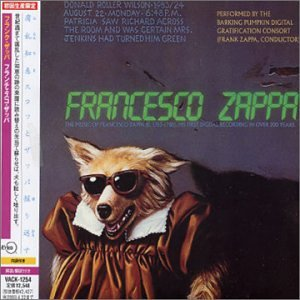 Zappa London Symphony Orchestra Conducted By Kent Nagano The London Symphony Orchestra Zappa Vol 1