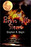 img - for Bravo Two Sierra book / textbook / text book