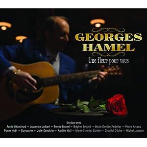 Georges Hamel – Une fleur pour vous