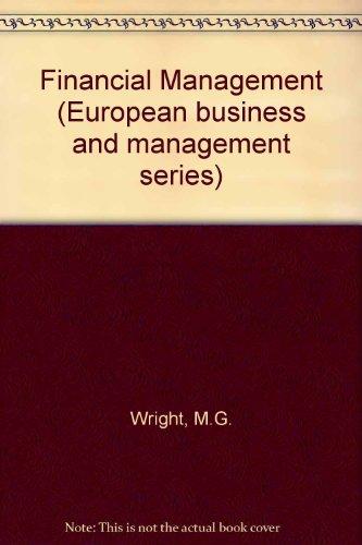 Financial management (European business and management series) PDF