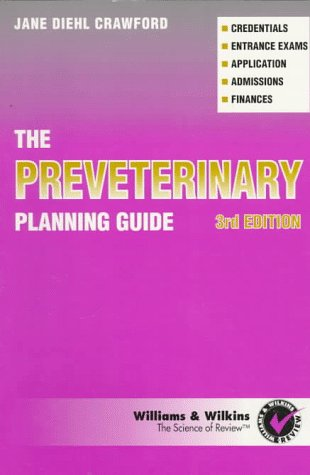 The Preveterinary Planning Guide