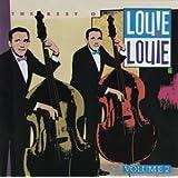 Vol. 2-Best of Louie Louie