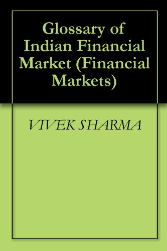 Glossary of Indian Financial Market (Financial Markets)