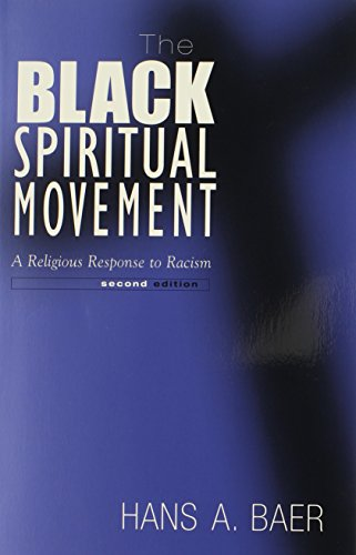 The Black Spiritual Movement, 2Nd Ed: A Religious Response To Racism