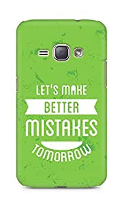 Amez Lets make better Mistakes Tomorrow Back Cover For Samsung Galaxy J1 2016