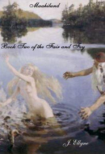 Book: Maahilund (The Fair and Fey) by J. Ellyne