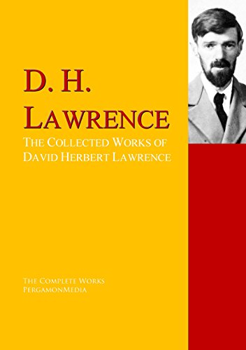 the life and times of david herbert lawrence Best david herbert lawrence sayings - browse and share beautiful high-quality picture quotes by david herbert lawrence find favourite david herbert lawrence quotes and save them to your own quote collections.