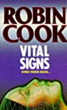 Vital Signs (0330321471) by Robin Cook