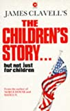 The Children's Story (0340332972) by Clavell, James