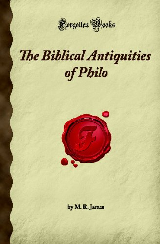 The Biblical Antiquities of Philo (Forgotten Books)