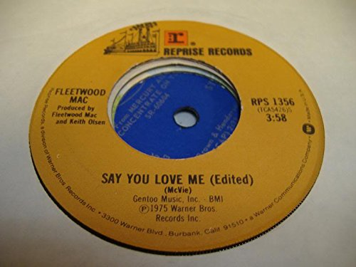 FLEETWOOD MAC 45 RPM Say You Love Me (Edit) / Monday Morning (Fleetwood Mac 45 Rpm compare prices)