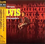 echange, troc Elvis Presley - From Elvis in Memphis