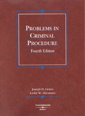 Problems in Criminal Procedure (American Casebooks)