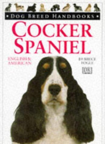 Dog Breed Handbooks ~ Cocker Spaniel: American & English