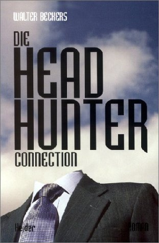 Die Headhunter-Connection