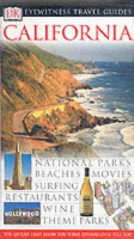 California (DK Eyewitness Travel Guide)