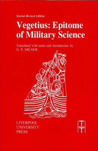 Vegetius: Epitome of Military Science (Liverpool University Press - Translated Texts for Historians)