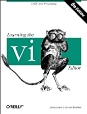 Learning the vi and Vim Editors by Robbins