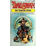 img - for The Trailsman #2 The Hanging Trail book / textbook / text book