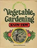img - for Down-to-Earth Vegetable Gardening Know-How book / textbook / text book