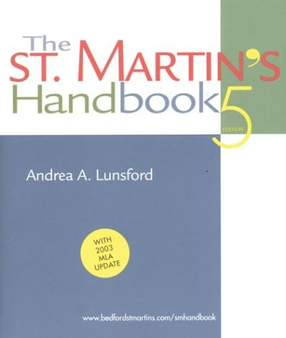The St. Martin's Handbook: With 2003 MLA Update