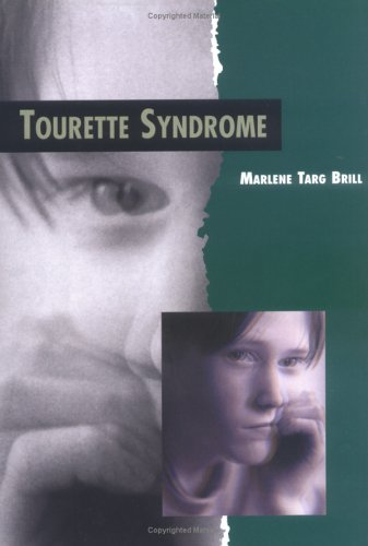 Tourette Syndrome (Twenty-First Century Medical Library)