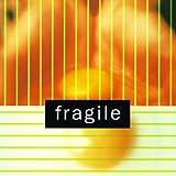 FRAGILE (Debut)