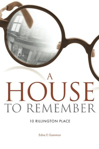 a-house-to-remember-10-rillington-place