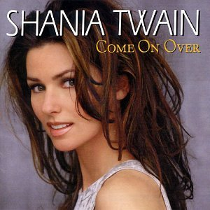Shania Twain - Come On Over [International Version]_International Version - Zortam Music