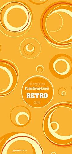 Familienplaner Retro 2015 - Familientermine / Familientimer (21 x 45) - 5 Spalten, Buch