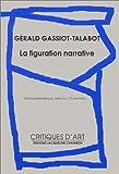 echange, troc Gérald Gassiot-Talabot - La Figuration narrative