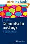 Kommunikation im Change: Erfolgreich...