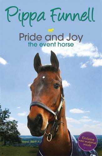 Pride and Joy the Event Horse: Book 7