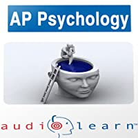 AP Psychology Test AudioLearn Study Guide: AudioLearn AP Series (       UNABRIDGED) by AudioLearn Editors Narrated by AudioLearn Voice Over Team