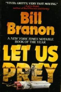 Let Us Prey: Bill Branon: 9780061092503: Amazon.com: Books