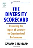 echange, troc Edward E. Hubbard - The Diversity Scorecard:: Evaluating the Impact of Diversity in Organizational Performance