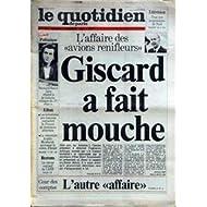 QUOTIDIEN DE PARIS (LE) [No 1269] du 23/12/1983 - L'AFFAIRE DES AVIONS RENIFLEURS - GISCARD A FAIT MOUCHE - B....