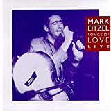 Songs of Love ~ Mark Eitzel