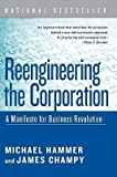 img - for [(Reengineering the Corporation: A Manifesto for Business Revolution )] [Author: Dr Michael Hammer] [Oct-2006] book / textbook / text book