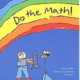 Do the Math! ~ Harry Guffee