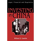 Investing in China: Legal, Financial and Regulatory Risk