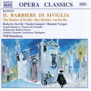 Rossini - Il barbiere di Siviglia (The Barber of Seville) / Servile, Ganassi, Vargas, Romero, de Grandis; Humburg