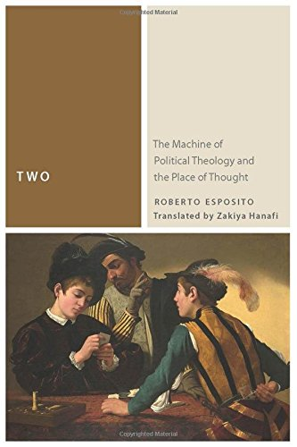 Two: The Machine of Political Theology and the Place of Thought (Commonalities (FUP)) (Political Machine compare prices)