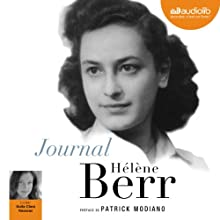 Journal | Livre audio Auteur(s) : Hélène Berr Narrateur(s) : Guila Clara Kessous