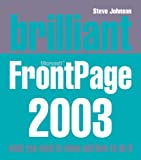 Brilliant Microsoft Frontpage 2003 (0132276771) by Johnson, Steve