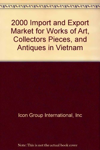 2000 Import and Export Market for Works of Art, Collectors Pieces, and Antiques in Vietnam
