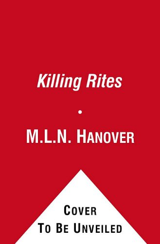 Killing Rites: Book Four of The Black Sun's Daughter, M.L.N. Hanover
