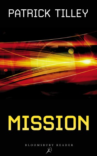 Mission (Bloomsbury Reader), by Patrick Tilley