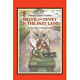 { MELVIL AND DEWEY IN THE FAST LANE (MELVIL AND DEWEY BOOKS) } By Swallow, Pamela Curtis ( Author ) [ Sep - 2004...