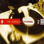 Rewired Rhythms 2
